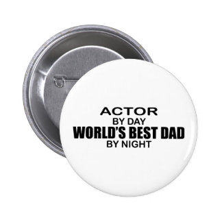 World's Best Dad by Night - Actor Buttons