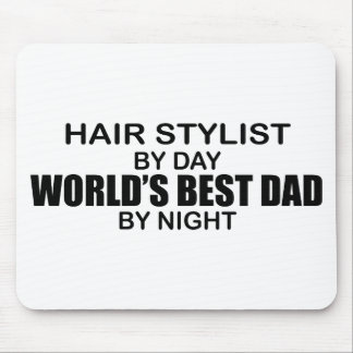 World's Best Dad - Hair Stylist Mouse Pad