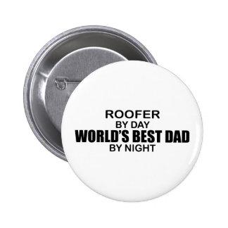 World's Best Dad - Roofer Pinback Button