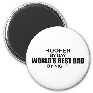 World's Best Dad - Roofer Refrigerator Magnets