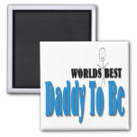 World's Best Daddy To Be Fridge Magnet