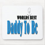 World's Best Daddy To Be Mouse Pad