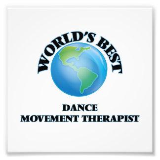 World's Best Dance Movement Therapist Photo Print