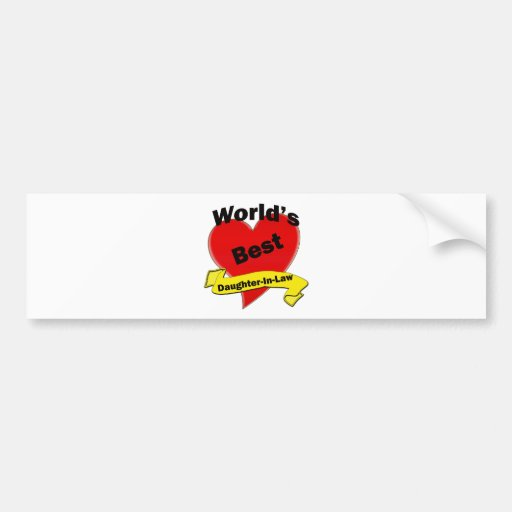 World's Best Daughter-In-Law Bumper Stickers