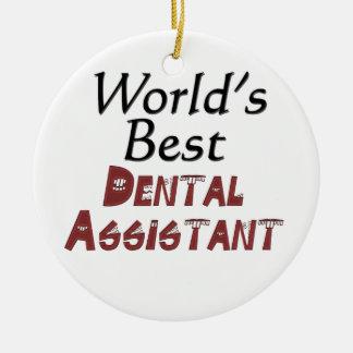 World's Best Dental Assistant Ceramic Ornament