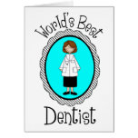 World's Best Dentist (Female) Tees and Gifts Greeting Cards