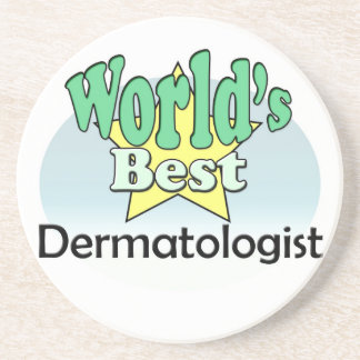 World's best Dermatologist Coaster