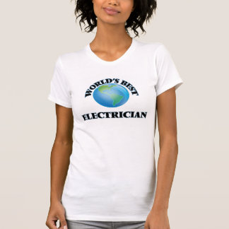World's Best Electrician Tee Shirts