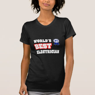 World's Best Electrician T Shirts