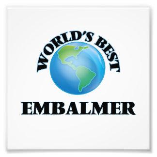 World's Best Embalmer Art Photo