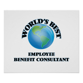 World's Best Employee Benefit Consultant Print