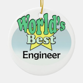 World's best Engineer Ceramic Ornament