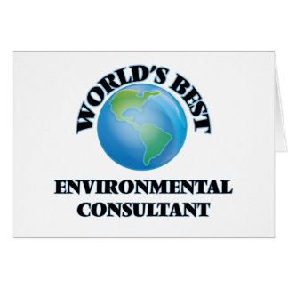 World's Best Environmental Consultant Card