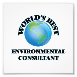World's Best Environmental Consultant Photograph