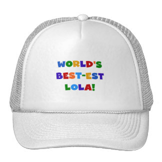 World's Best-est Lola T-shirts and Gifts Mesh Hat