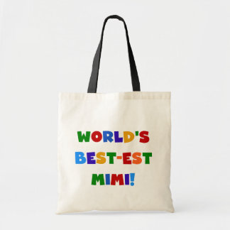 World's Best-est Mimi Bright Colors T-shirts Gifts Budget Tote Bag
