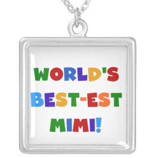 World's Best-est Mimi Bright Colors T-shirts Gifts Silver Plated Necklace