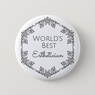 World's Best Esthetician gift 3 6 Cm Round Badge