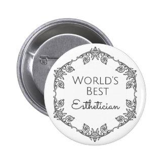 World's Best Esthetician gift 3 6 Cm Round Badge