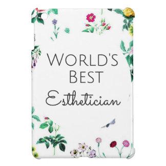 World's Best Esthetician gift 4 iPad Mini Case