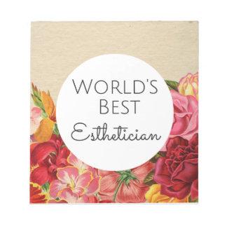 World's Best Esthetician gift Notepad