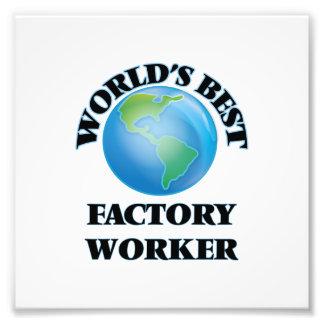 World's Best Factory Worker Art Photo