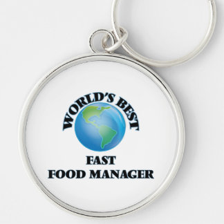 World's Best Fast Food Manager Key Chains