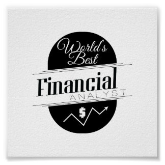 World's Best Financial Analyst Poster