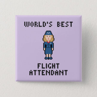 World's Best Flight Attendant 15 Cm Square Badge
