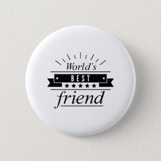 World's Best Friend 6 Cm Round Badge