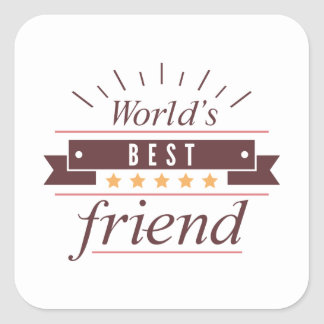 World's Best Friend Square Sticker