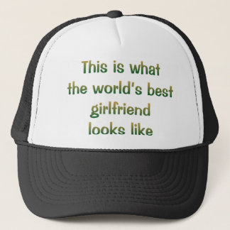 World's Best Girlfriend Looks Like Hat