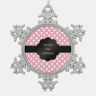 World's best girlfriend pink polka dots snowflake pewter christmas ornament