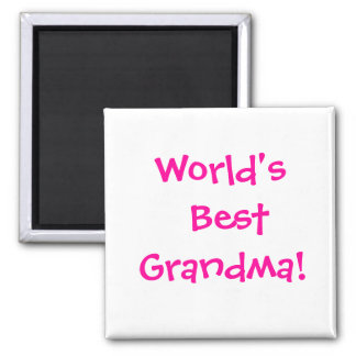 World's Best Grandma! Magnet