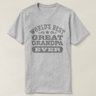 World's Best Great Grandpa Ever T-Shirt