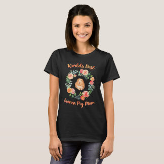 World's Best Guinea Pig Mom T-Shirt
