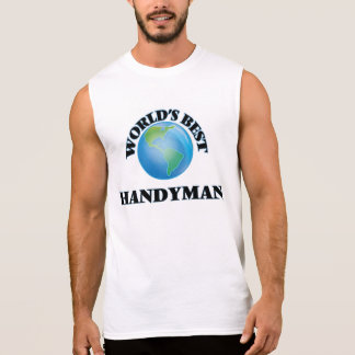 World's Best Handyman Sleeveless Shirts