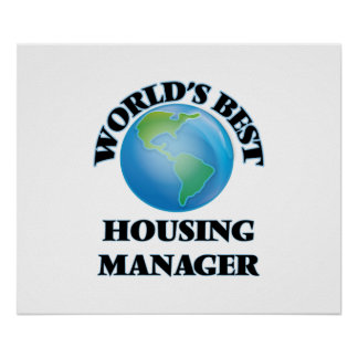World's Best Housing Manager Poster