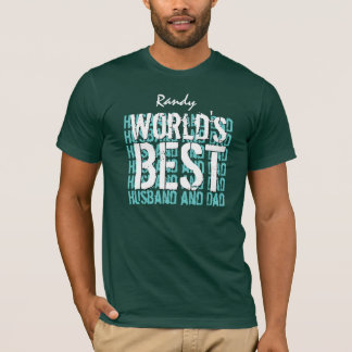 World's Best Husband and Dad Custom Name V08 T-Shirt