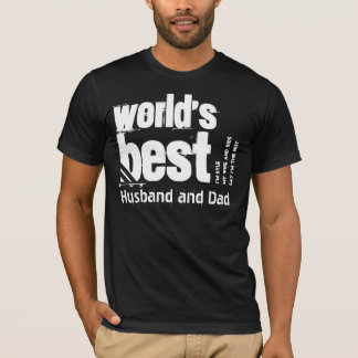 World's Best Husband and Dad X17A BLACK T-Shirt