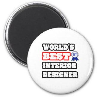 World's Best Interior Designer Fridge Magnet