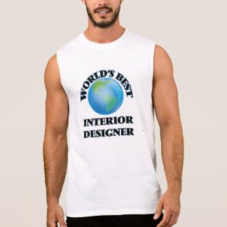 World's Best Interior Designer Sleeveless T-shirts