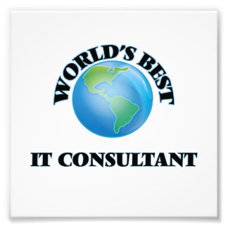 World's Best It Consultant Photo Print