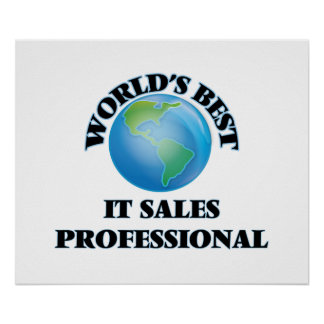 World's Best It Sales Professional Posters
