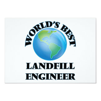 "World's Best Landfill Engineer 5"" X 7"" Invitation Card"