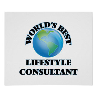 World's Best Lifestyle Consultant Poster