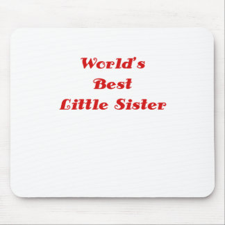 Worlds Best Little Sister Mouse Pads