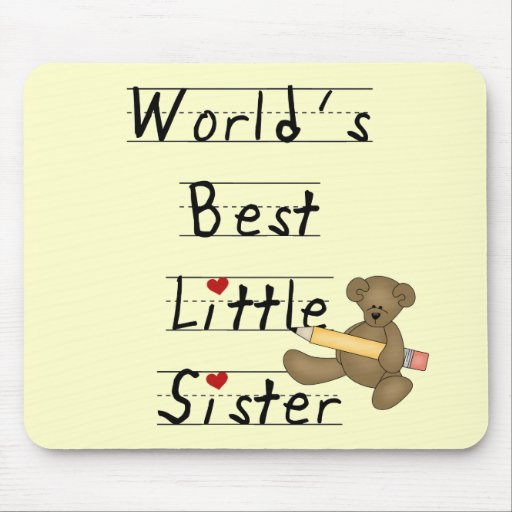 World's Best Little Sister Tshirts and Gifts Mouse Pads