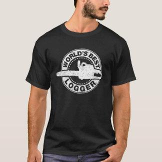 World's Best Logger T-Shirt