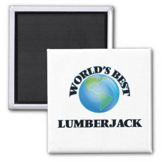 World's Best Lumberjack Fridge Magnet